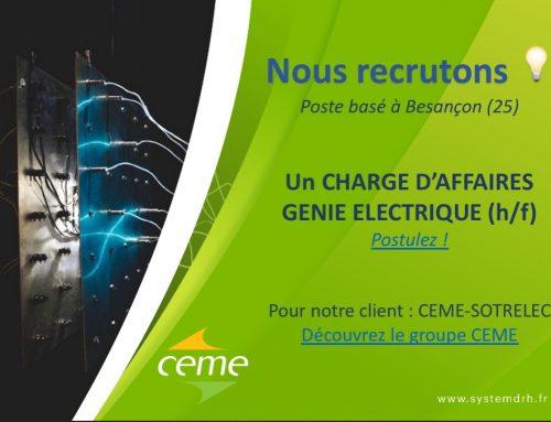 Groupe CEME – SOTRELEC – Chargé d'affaires électricité (H/F) – Besançon (25)
