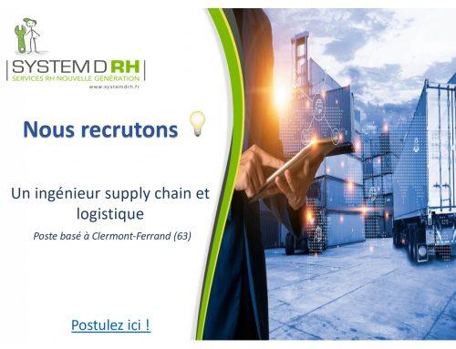 Opportunité #CDI Puy-de-Dôme – Ingénieur Supply Chain et Logistique